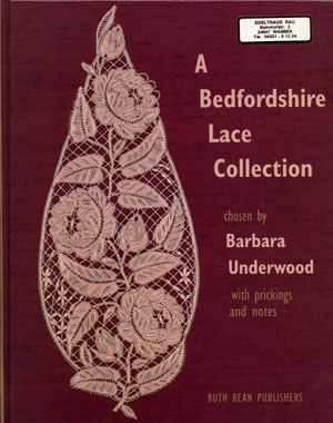 A Bedfordshire Lace Collection von Barbara Underwood