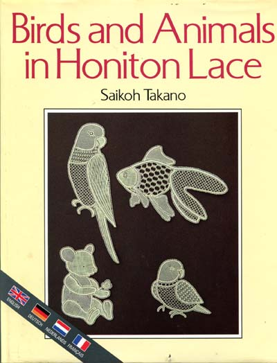 Birds and Animals in Honiton Lace by Seiko Takano
