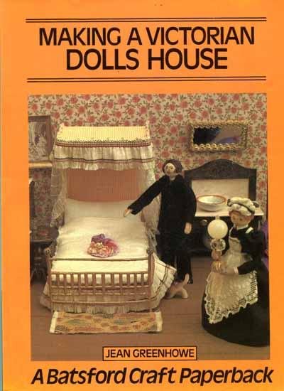 Making a Vitorian Dolls House by Jean Greenhowe
