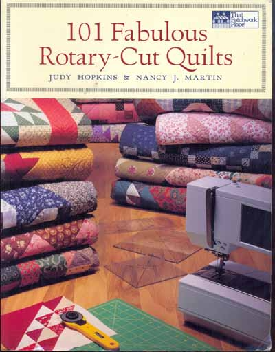 101 Fabulous Rotary-Cut Quilts von Judy Hopkins + Nancy J. Martin