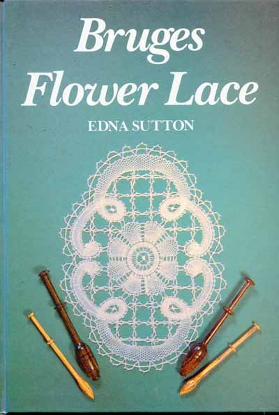Brugs Flower Lace by Edna Sutton