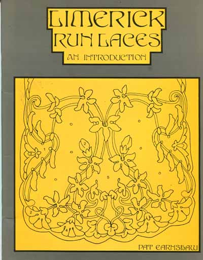Limerick Run Lace - An Introduction by Pat Earnshaw