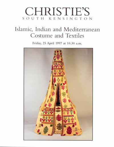 "Christies`s Catalog ""Islamic, Indian and Mediterranean  Costume and Textiles"""