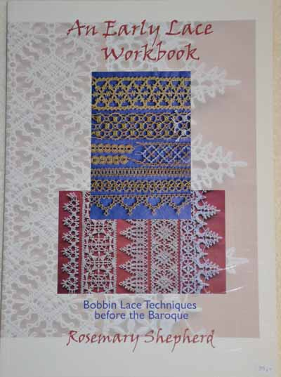 An Early Lace Workbook von Rosemary Shephard