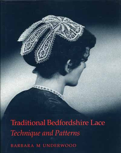 Traditional Bedfordshire Lace byBarbara M. Underwood