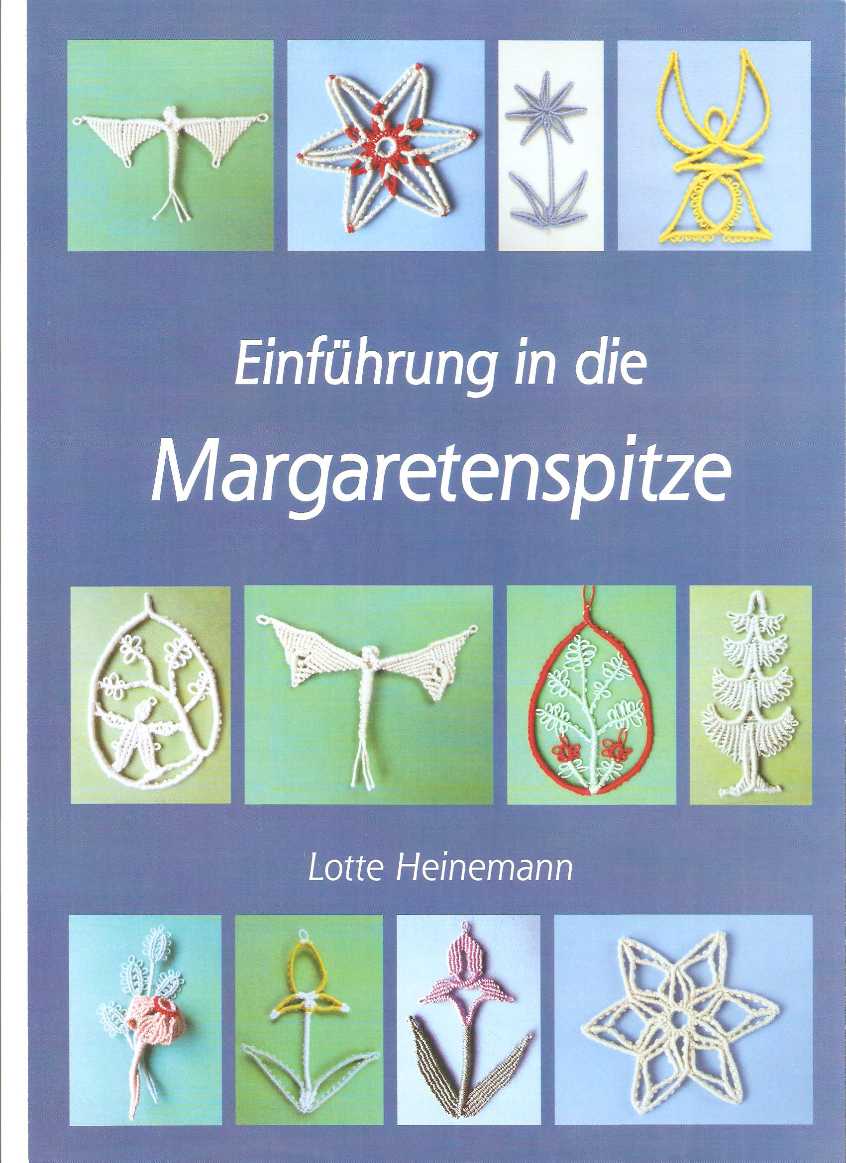 Einf�hrung in die Margaretenspitze by Lotte Heinemann