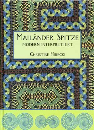 Milanese Lace by Christine Mirecki
