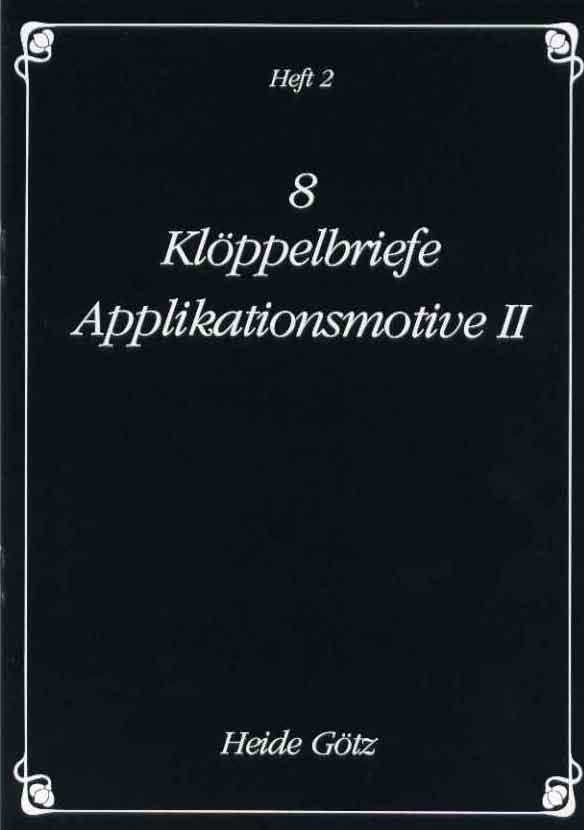 Applikationsmotive II von Heide Götz