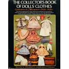 The Collector´s Book of Dolls´Clothes 1700 - 1929