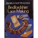 Bedfordshire Lace Making von Pamela Nottingham