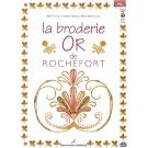 la broderie Or de Rochefort by Mick Fouriscot u.a.