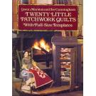Twenty Little Patchwork Quilts von Gwen Marston u. Joe Cunningha