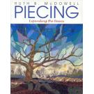 Piecing - Expanding the Basics von Ruth B. McDowell