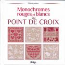 Monocromes rouges et blancs au Point de Croix