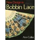 New Design in Bobbin Lace von Ann Collier