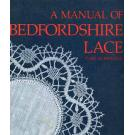 A Manual of Bedfordshire Lace von Pam Robinson
