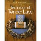 The Technique of Tonder Lace von Inge Skovgaard