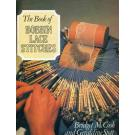 The Book of Bobbin Lace Stitches von Bridget M. Cook u. Geraldin