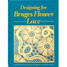 Designing for Bruges Flower Lace by Edna Sutton