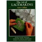 The Art of Lacemaking von Ann Collier