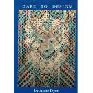 Dare to Design von Anne Dyer