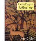 Creative Design in Bobbin Lace von Ann Collier