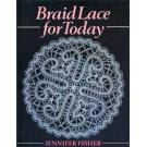 Braid Lace for Today von Jennifer Fischer