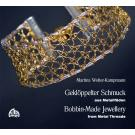 Bobbin-made Jewellery with Metal Threads by Martina Wolter-Kampm