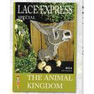 "GESUCHT! LACE EXPRESS Spezial ""THE ANIMAL KINGDOM"" Jahrgang 2014"