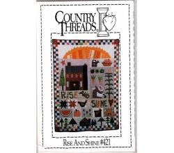 Quilt Rise and Shine # 421  Country Threads