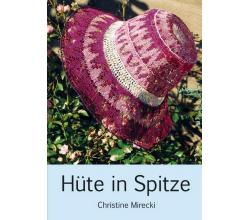 Hats in lace by Christine Mirecki