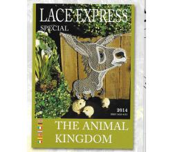 "GESUCHT! LACE EXPRESS Spezial ""THE ANIMAL KINGDOM\"" Jahrgang 2014"